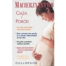 Macierzyństwo.Ciąża i poród